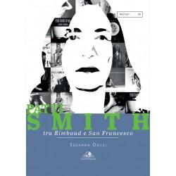 Patti Smith - Tra Rimbaud e San Francesco