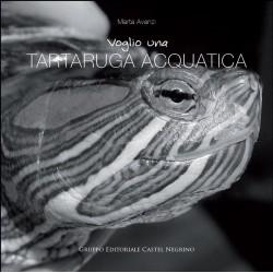 Voglio una tartaruga acquatica